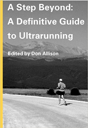 Don Allison A definitive guide to ultrarunning